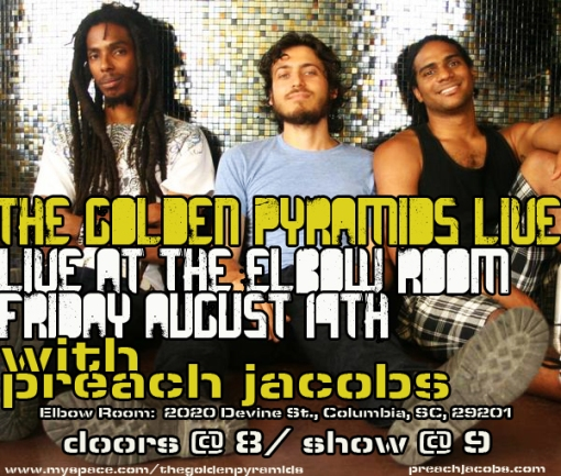 The Golden Pyramids & Preach Jacobs Live At the Elbow Room